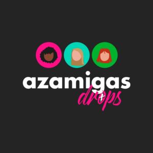 AzAmigas  Drops #17