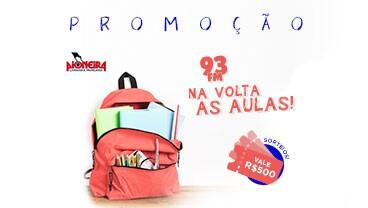 PROMOÇÃO 93 FM NA VOLTA AS AULAS