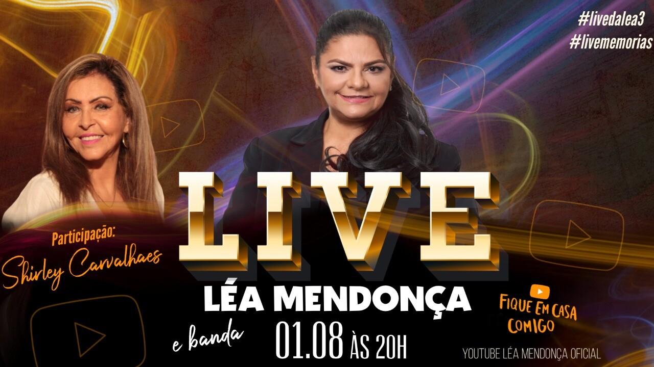 LÉA MENDONÇA - Live 3 - Memórias