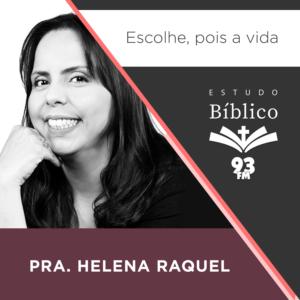 Estudo 93 – Pra Helena Raquel #26